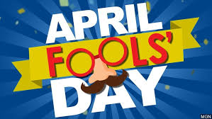 Four Unexpected April Fools Day Pranks