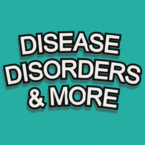 Diseases, Disorders, & More: Intro